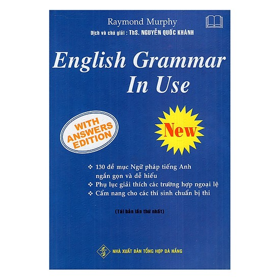 Cuốn sách English Grammar In Use không thể thiếu khi học ngữ pháp