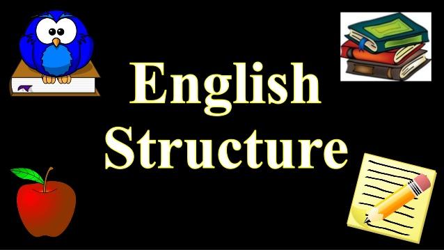 Cấu trúc tiếng Anh cần nhớ là gì?