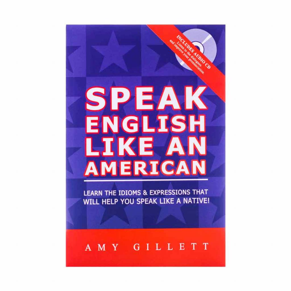 Speak English like an American giáo trình học tiếng Anh cho người mới bắt đầu được yêu thích nhất hiện nay